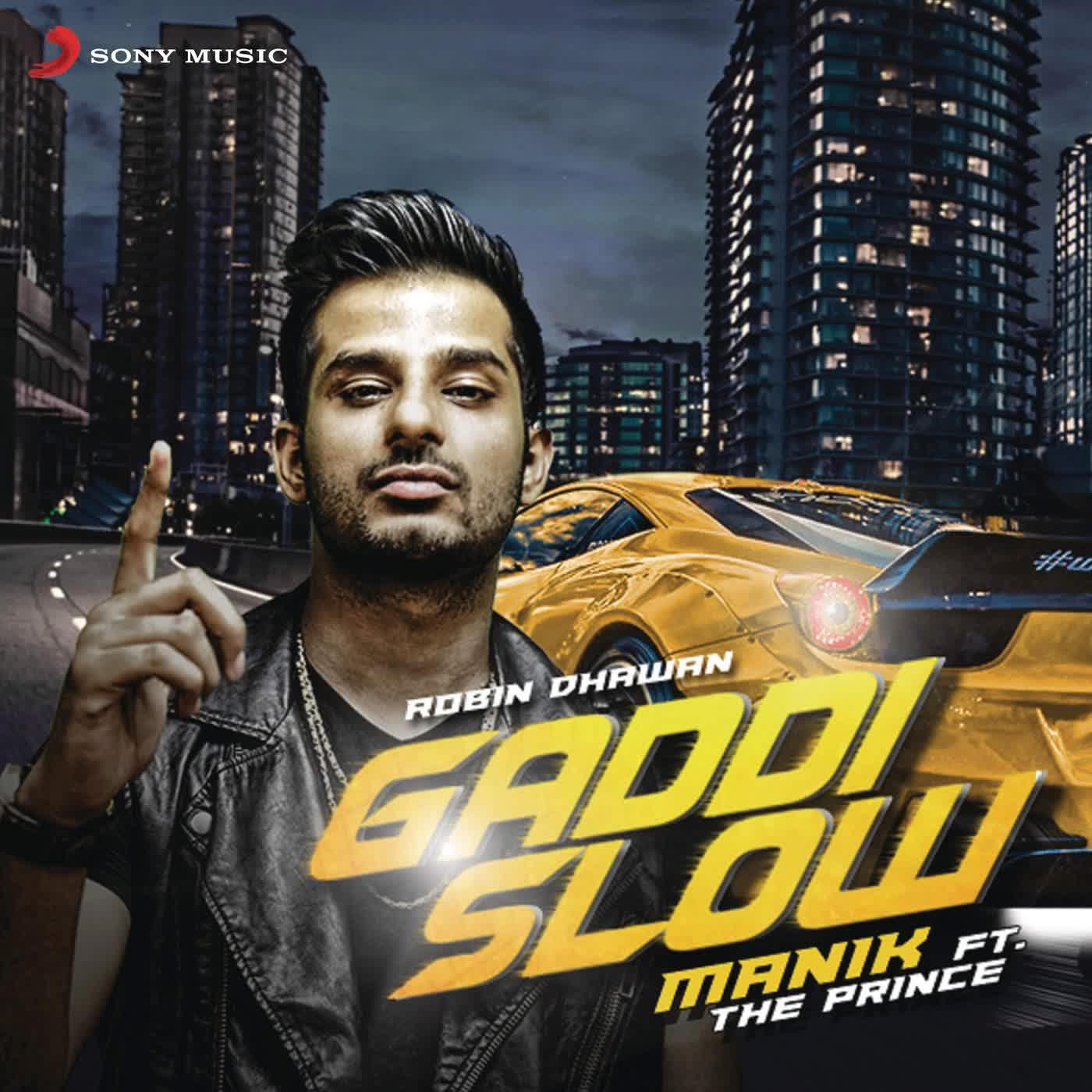 Gaddi Slow Manik Mp3 Song
