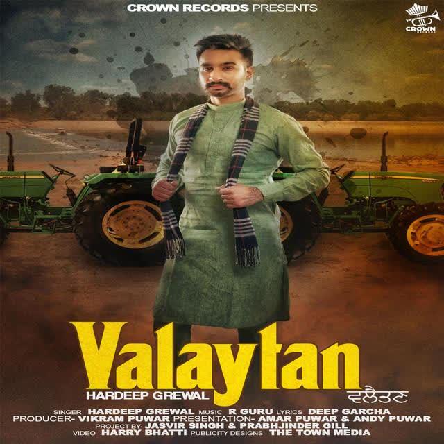 Valaytan Hardeep Grewal Mp3 Song