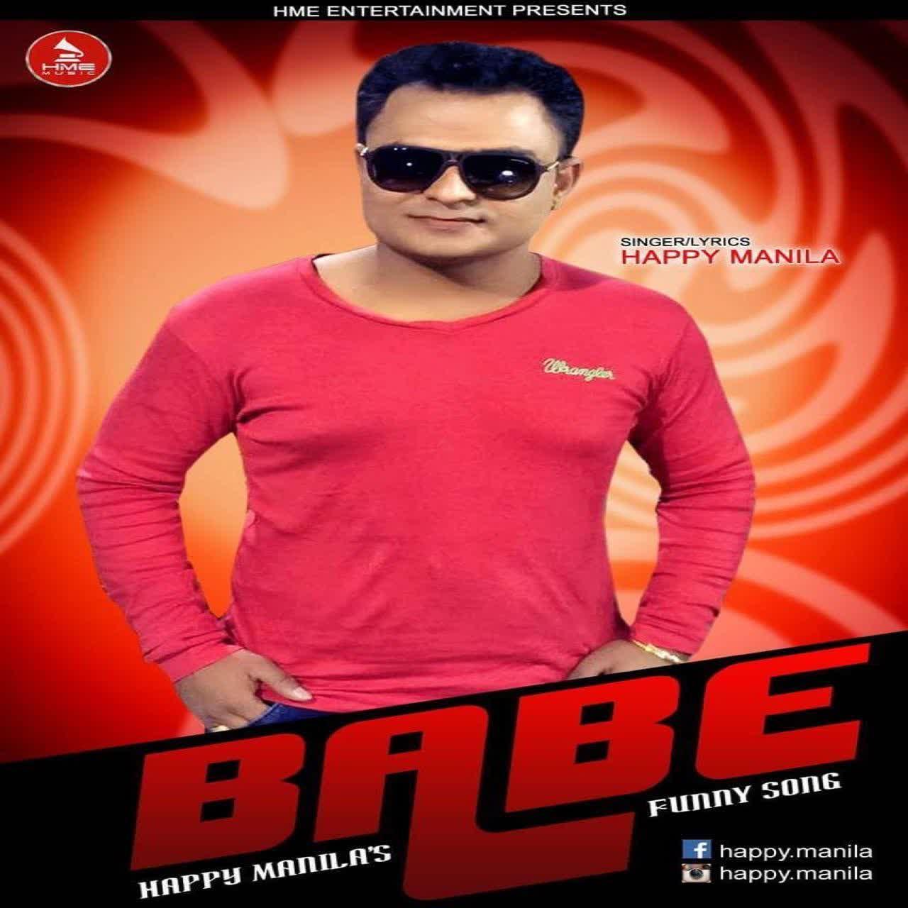 Babe Funny Song Happy Manila Mp3 Song