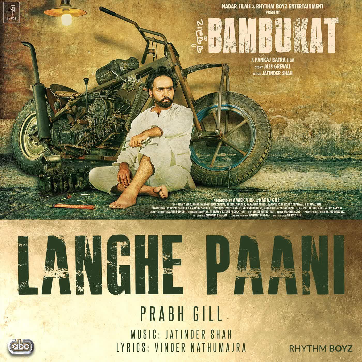 Langhe Paani (Bambukat) Prabh Gill