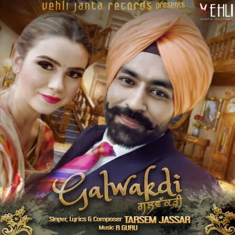 Galwakdi Tarsem Jassar  Mp3 song download