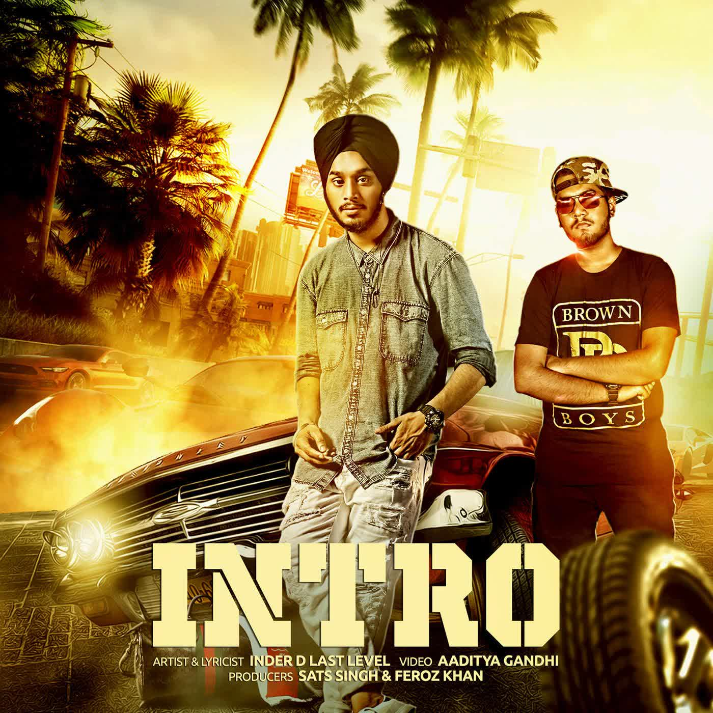 Intro Inder D Last Level Mp3 Song