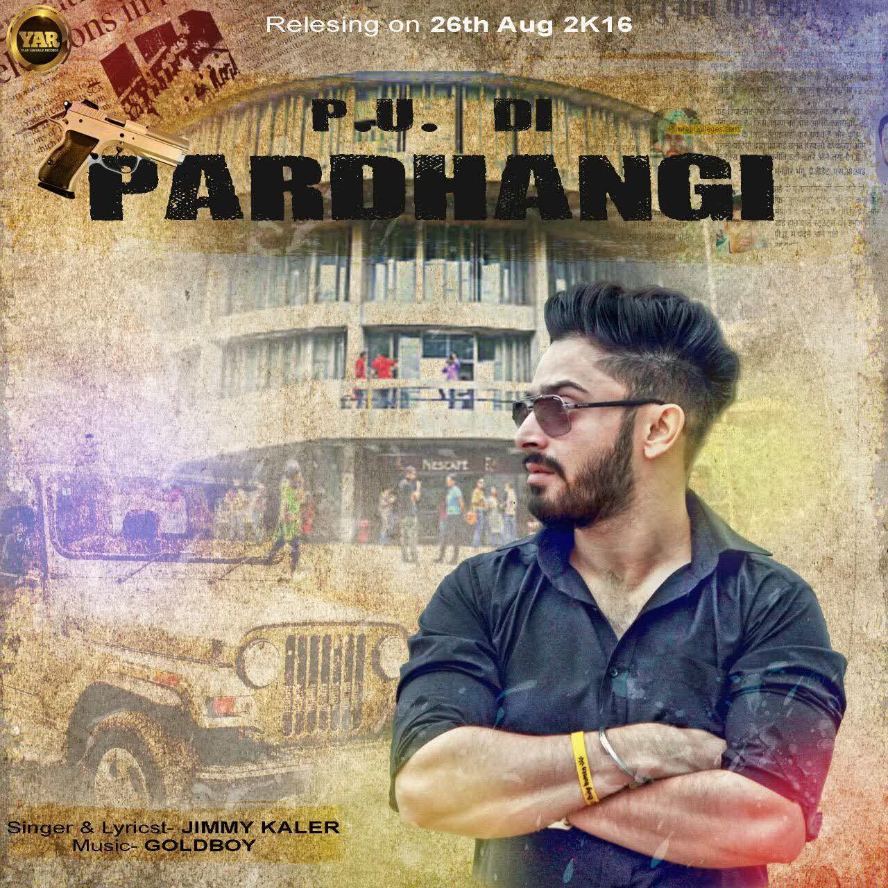 PU Di Pardhangi Jimmy Kaler  Mp3 song download