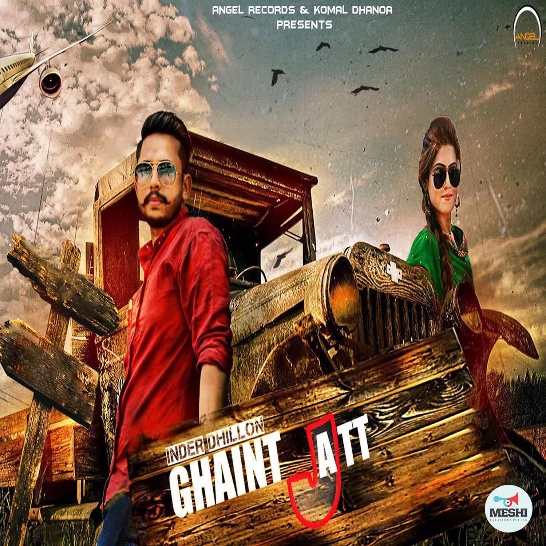 Ghaint Jatt Inder Dhillon Mp3 Song