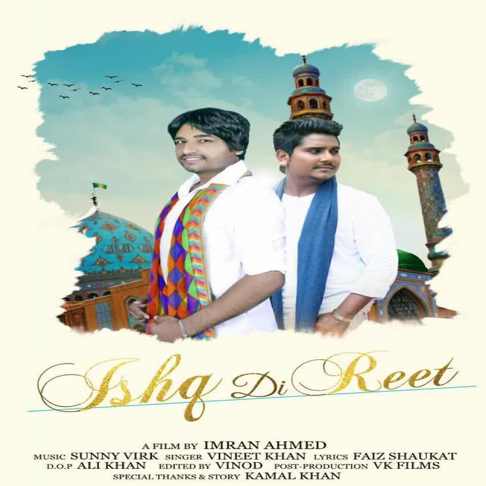 Ishq Di Reet Kamal Khan Mp3 Song