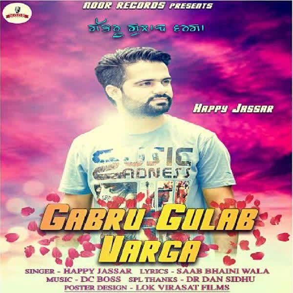 Gabru Gulab Varga Happy Jassar Mp3 Song