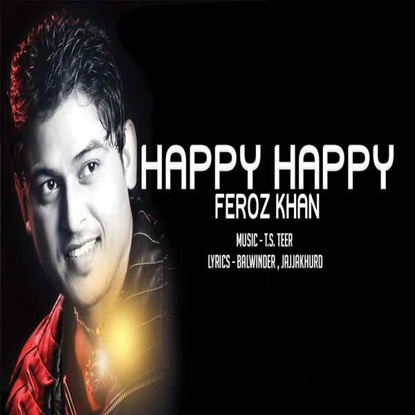 Haapy Happy Feroz Khan