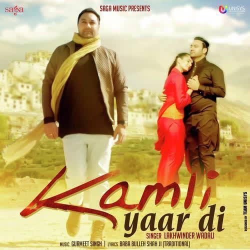 Kamli Yaar Di Lakhwinder Wadali
