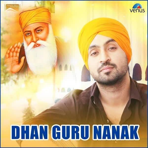 Dhan Guru Nanak Diljit Dosanjh