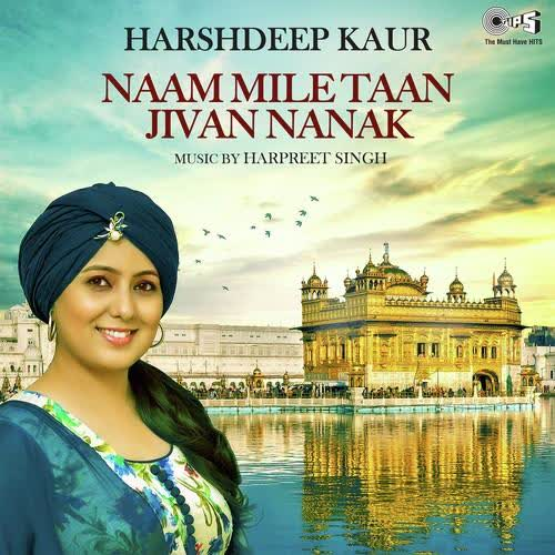 Naam Mile Taan Jivan Nanak Harshdeep Kaur