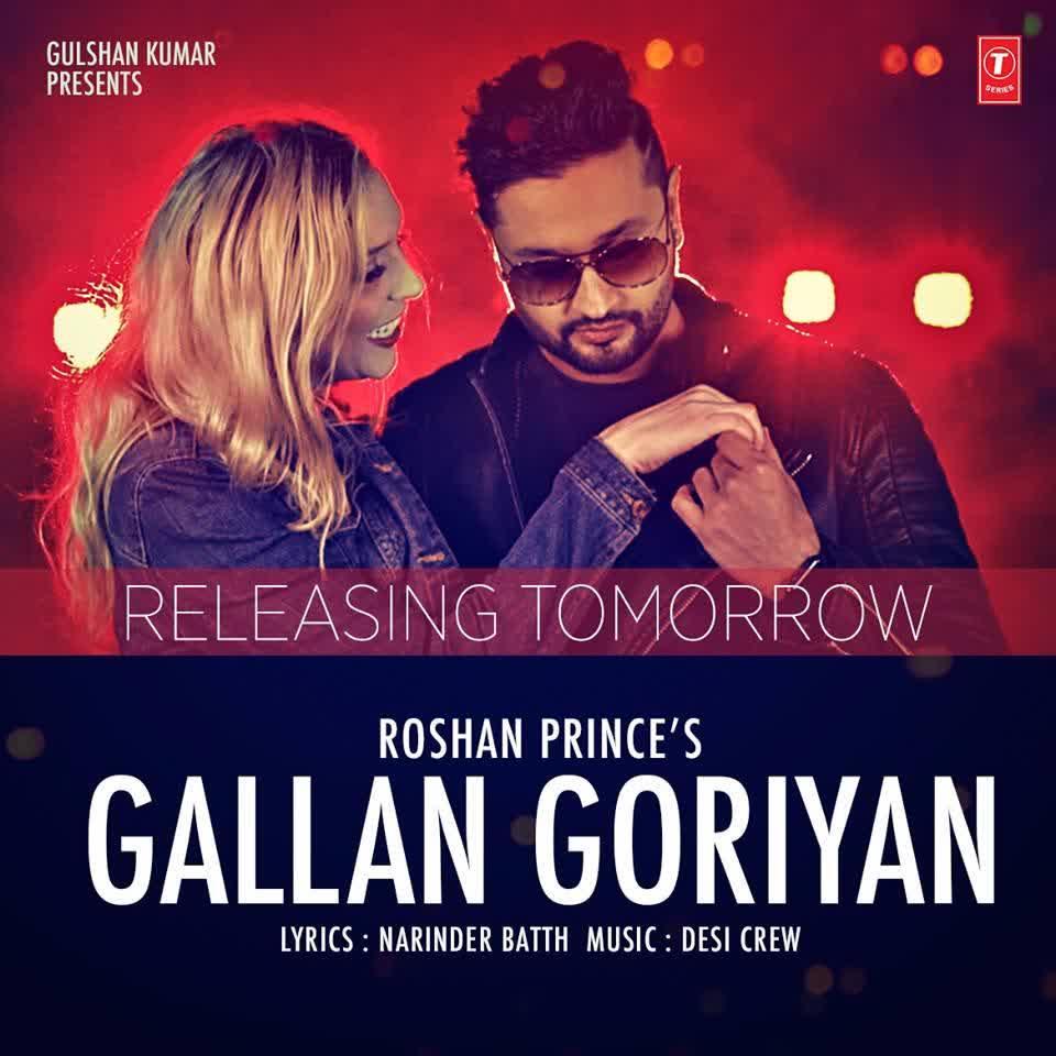 Gallan Goriyan Roshan Prince