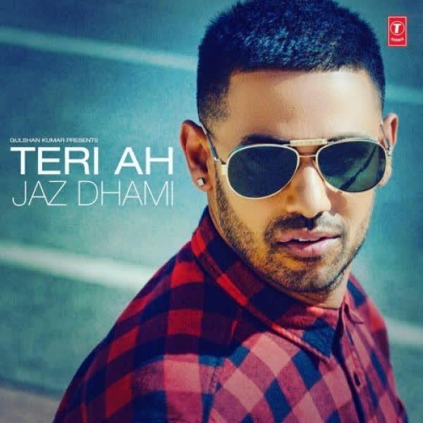 Teri Ah Jaz Dhami