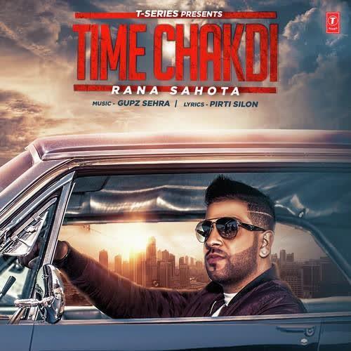 Time Chakdi Rana Sahota