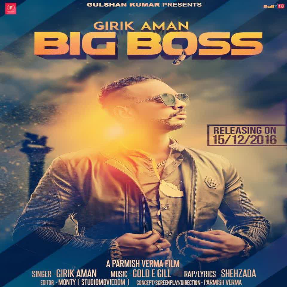 Big Boss Girik Aman