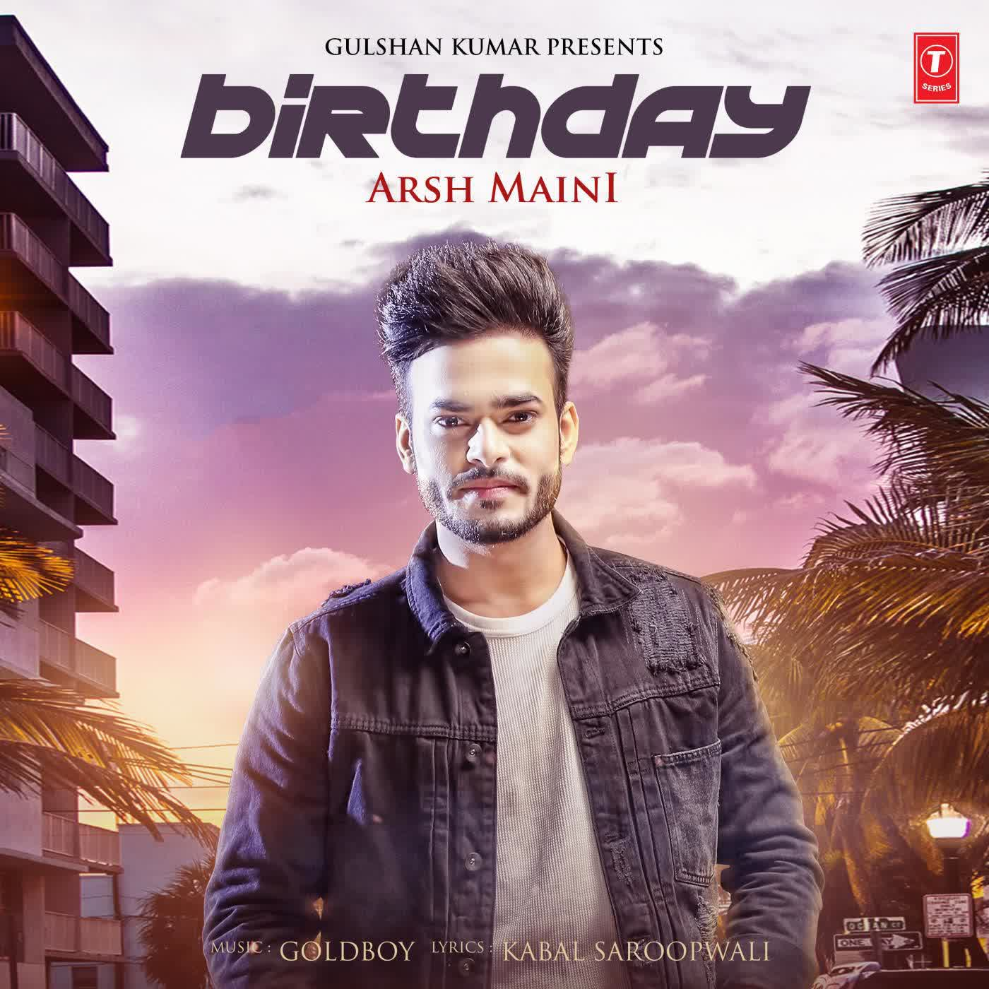 Birthday Arsh Maini