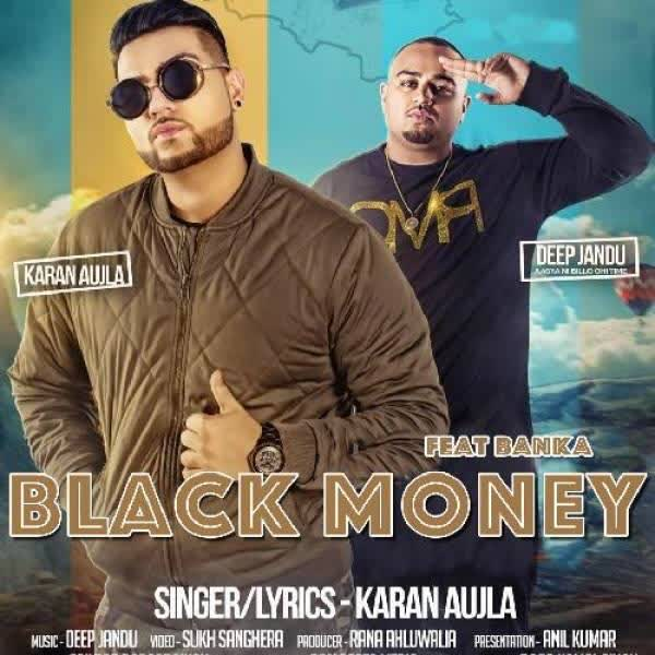 Black Money Karan Aujla