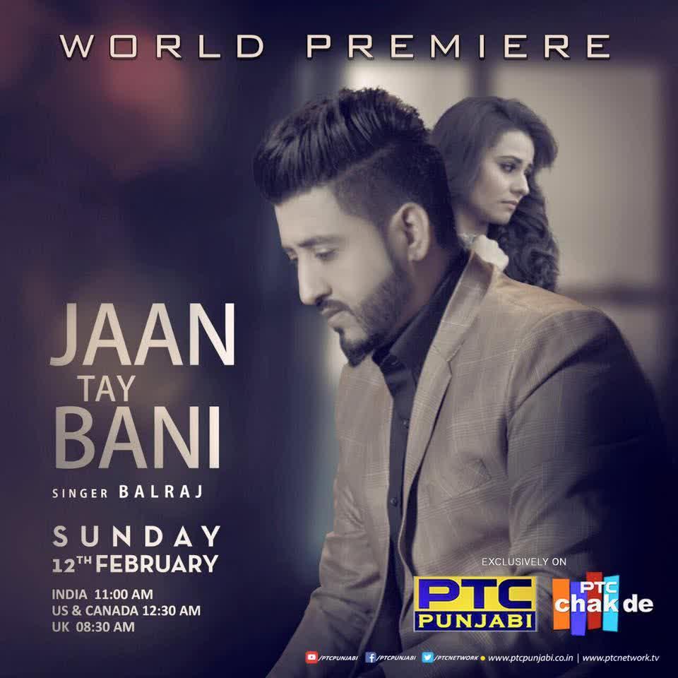 Jaan Tay Bani Balraj