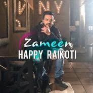 Zameen Happy Raikoti