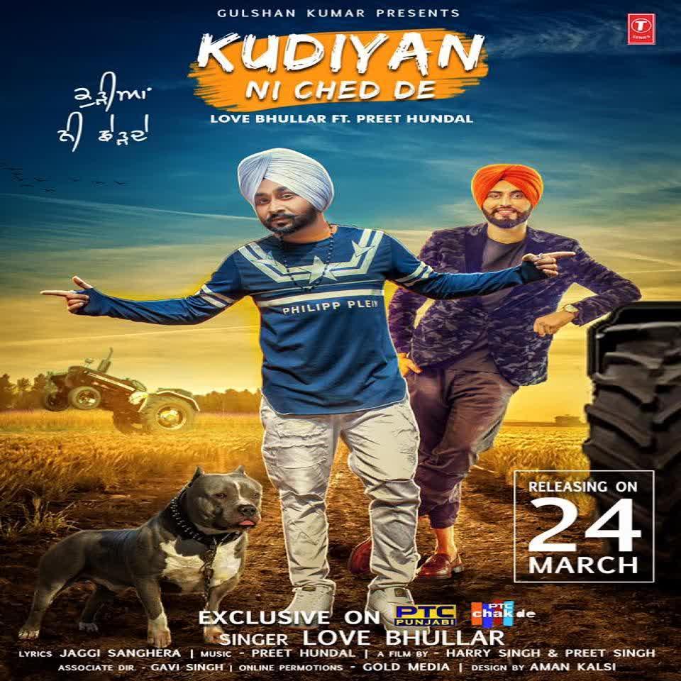 Kudiyan Ni Ched De Love Bhullar