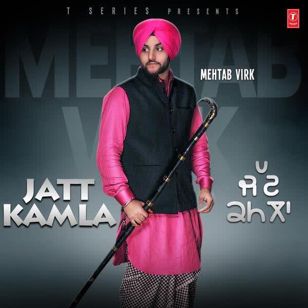 Jatt Kamla Mehtab Virk