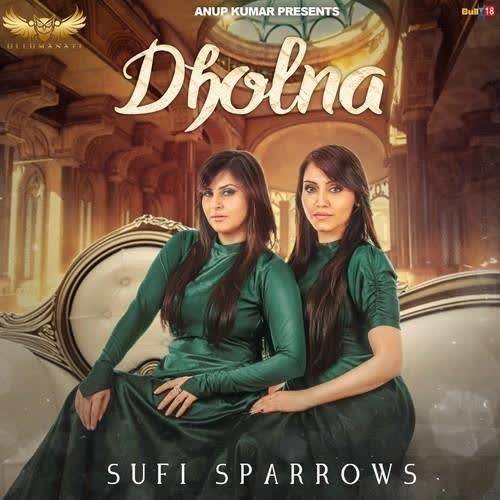 https://cover.djpunjab.org/39761/300x250/Dholna_Sufi_Sparrows.jpg