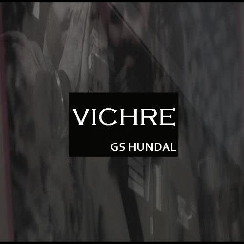 https://cover.djpunjab.org/39764/300x250/Vichre_Gs_Hundal.jpg