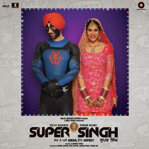 Kalliyan Kulliyan (Super Singh) Diljit Dosanjh