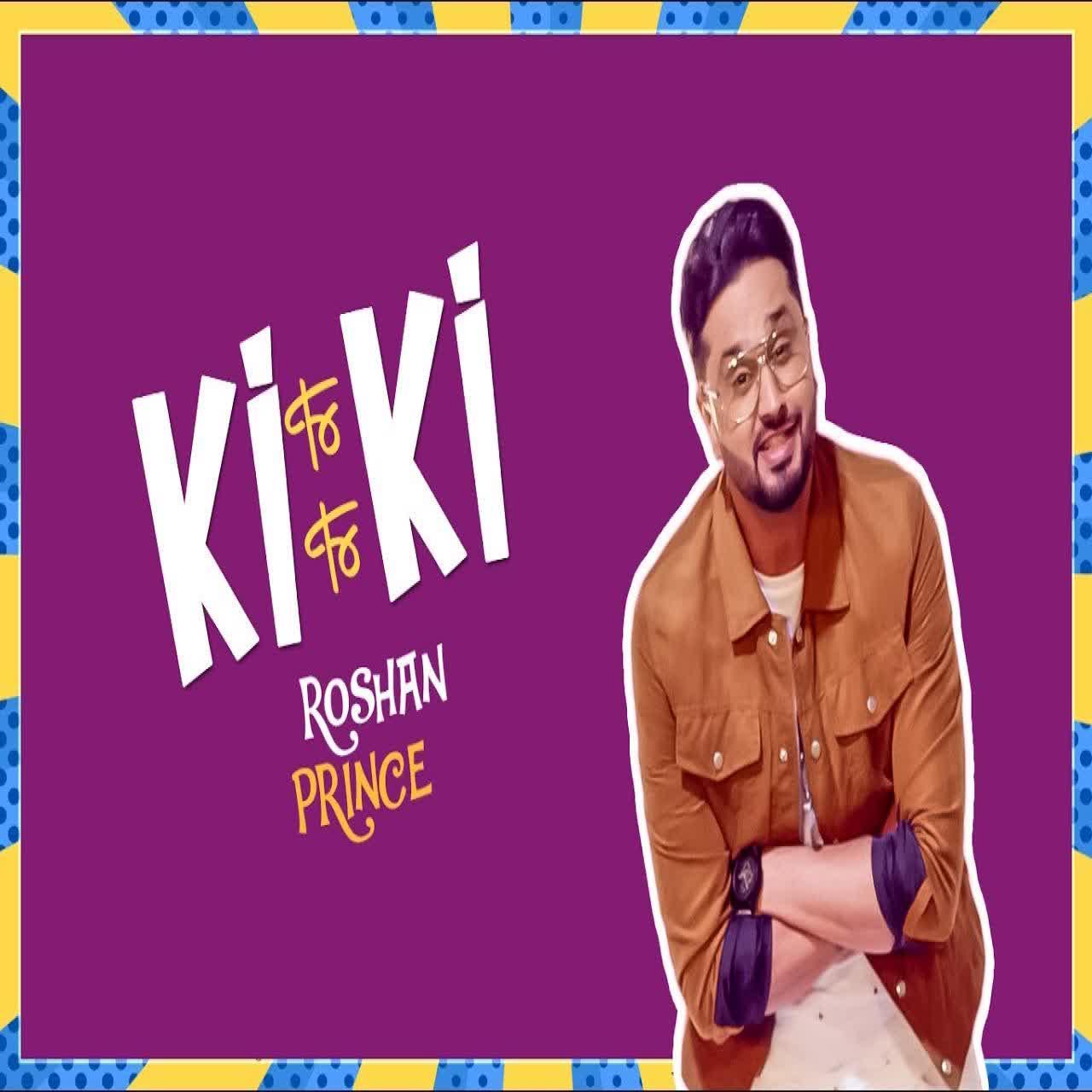 Ki Ki Roshan Prince