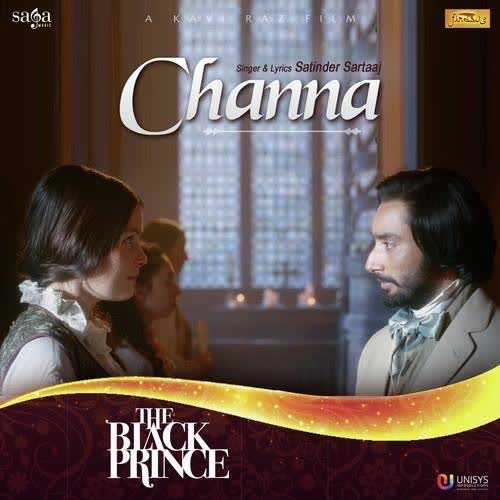 Channa (The Black Prince) Satinder Sartaaj