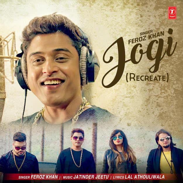 Jogi (Recreate) Feroz Khan