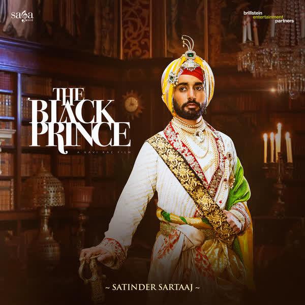 The Black Prince Satinder Sartaaj