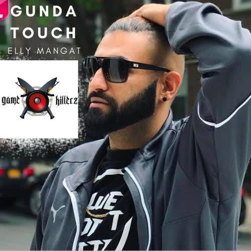 Gunda Touch (Yea Babby) Elly Mangat
