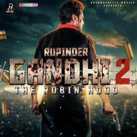 Jigri Yaar (Rupinder Gandhi 2 The Robinhood) Angrej Ali