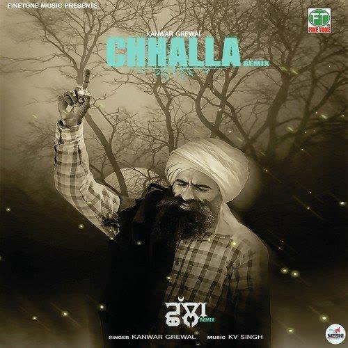 Chhalla Remix Kanwar Grewal