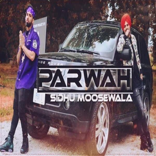 Parwah Sidhu Moose Wala