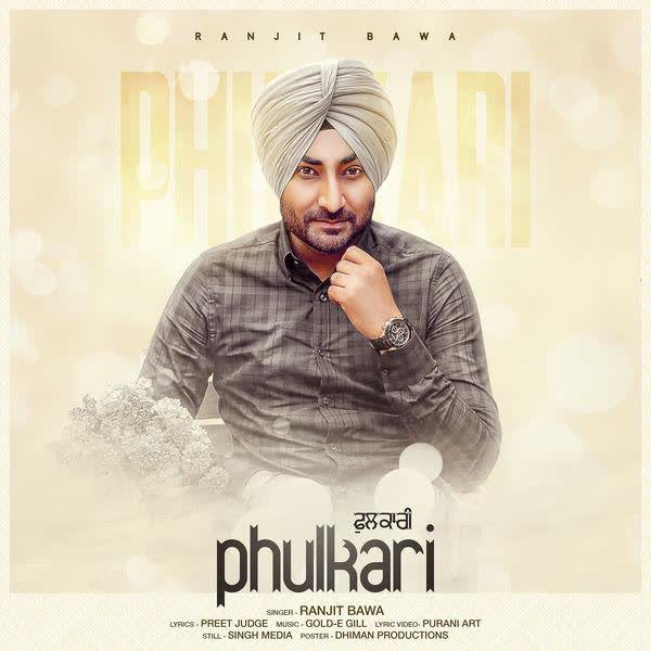 Phulkari Ranjit Bawa Mp3 Song Djpunjab