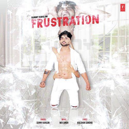 Frustration Sunny Kahlon