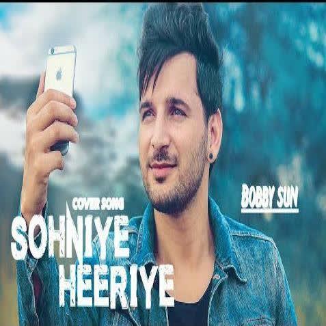 Sohniye Heeriye Cover Bobby Sunn Mp3 Song Djpunjab
