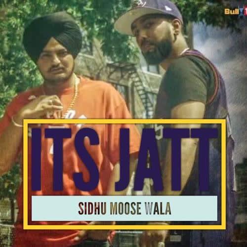 Its Jatt Sidhu Moose Wala