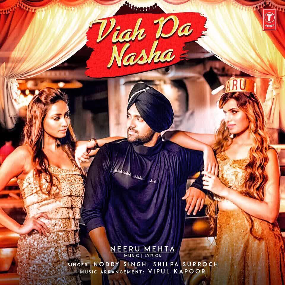 Viah Da Nasha Noddy Singh