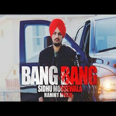 Bang Bang Sidhu Moose Wala