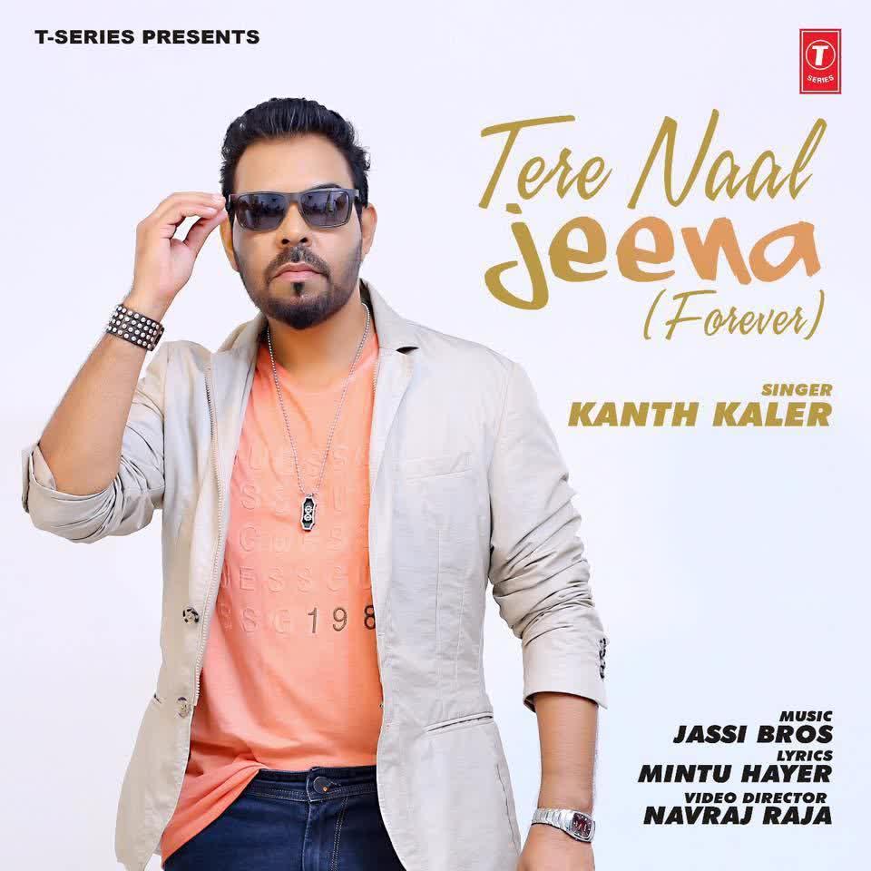 Tere Naal Jeenae Kanth Kaler