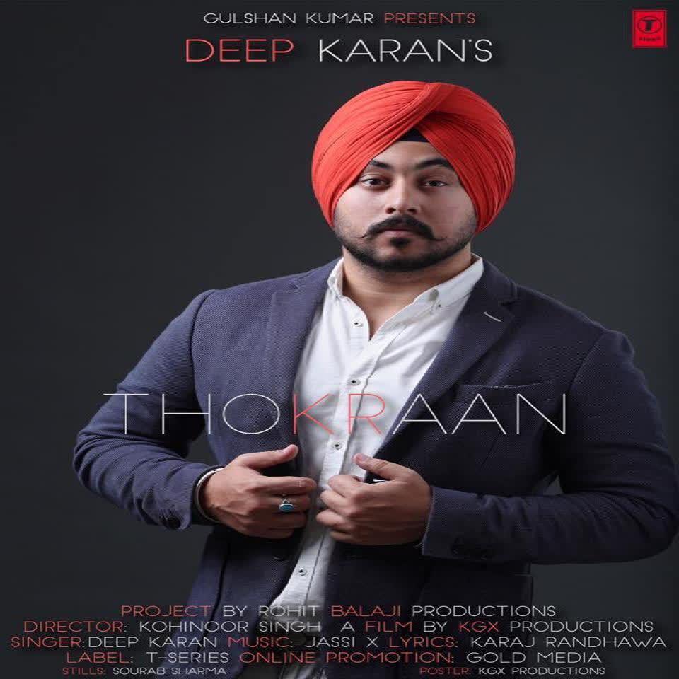 Thokraan Deep Karan