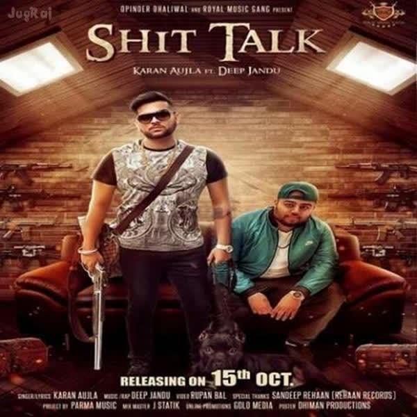 Shit Talk Karan Aujla mp3 song - DjPunjab