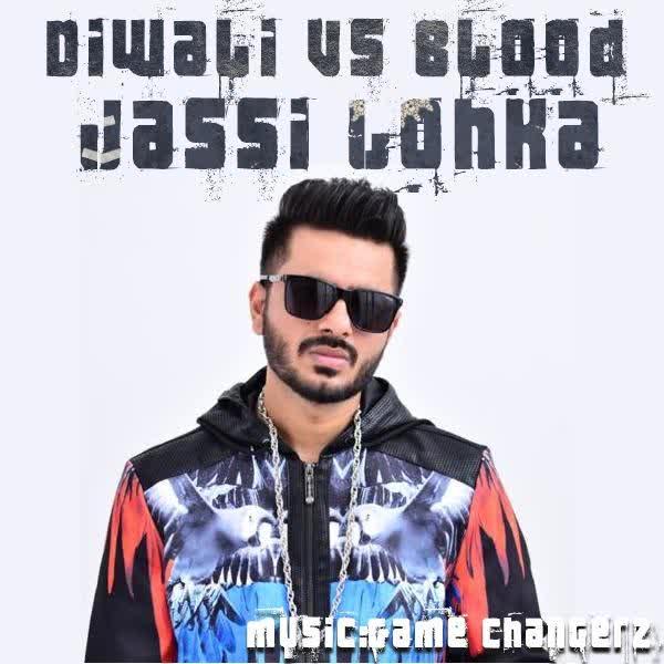 Diwali Vs Blood Jassi Lohka