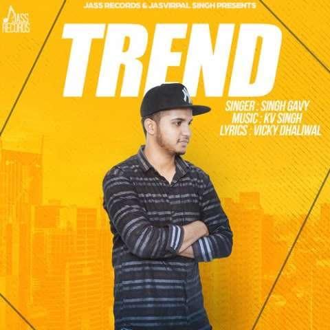 Trend Singh Gavy