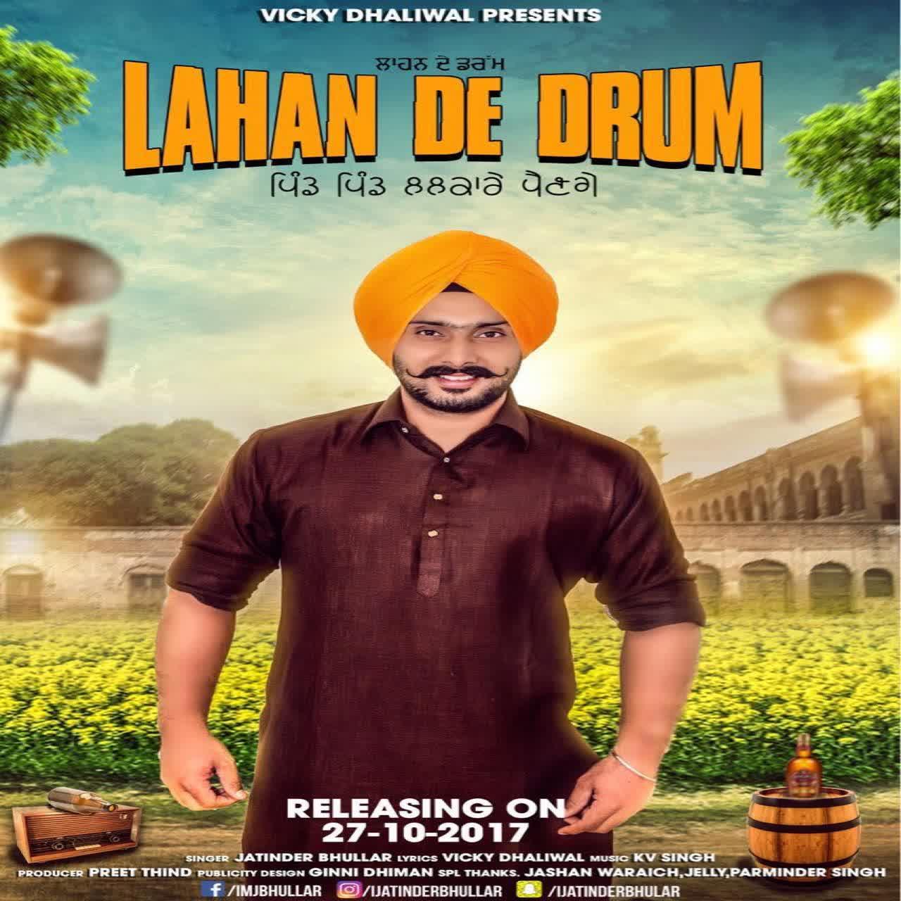 Lahan De Drum Jatinder Bhullar