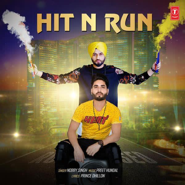 Hit N Run Nobby Singh