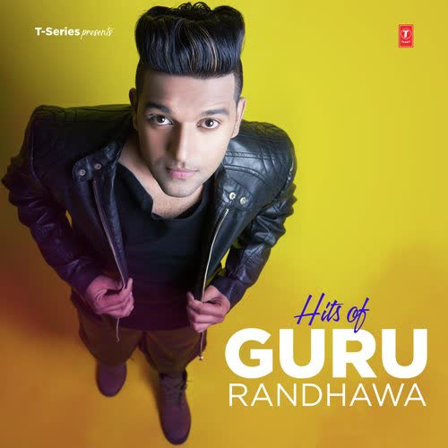 Hits Of Guru Randhawa Guru Randhawa