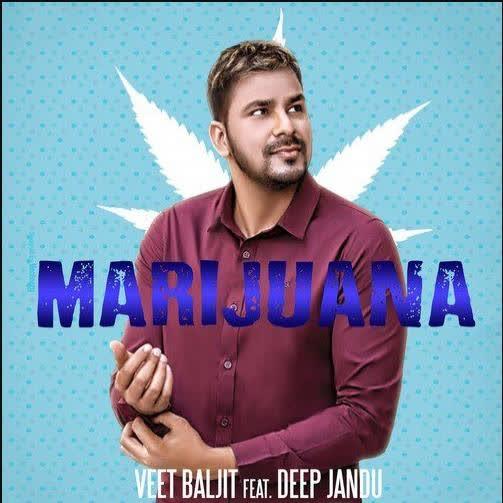 Marijuana Veet Baljit